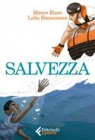 Salvezza - Rizzo Marco, Bonaccorso Lelio