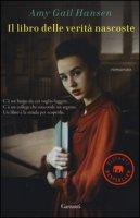 Il libro delle verità nascoste - Hansen Amy Gail