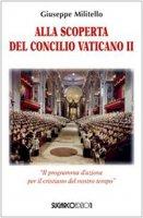 Alla scoperta del Concilio Vaticano II - Militello Giuseppe