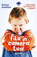Fila in camera tua! - Richard Bromfield
