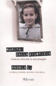 Copertina di 'Rapita dalla giustizia. Come ho ritrovato la mia famiglia'