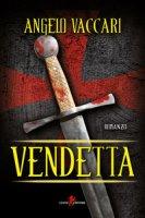 Vendetta - Vaccari Angelo