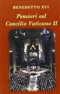 Copertina di 'Pensieri sul Concilio Vaticano II'