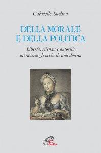 Copertina di 'Della morale e della politica'