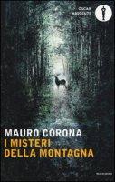 I misteri della montagna - Corona Mauro