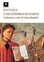 L' esoterismo di Dante - Guénon René