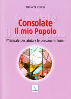 Consolate il mio Popolo - Terence P. Curley