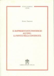 Copertina di 'Il rappresentante pontificio all'ONU: la novità nella continuità'