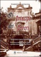 Il principe dei poveri - Umberto Castagna
