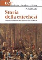 Storia della catechesi vol.3 - Pietro Braido