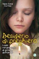 Desiderio di preghiera - M. Elena Cortesi