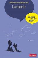 La morte - Michel Hanus, Isabelle Hanus