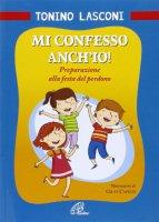 Mi confesso anch'io - Tonino Lasconi