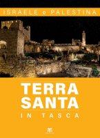 Terra Santa in tasca  II edizione - Elena Bolognesi