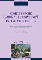Come e perché cambiano le università in Italia e in Europa - Roberto Moscati