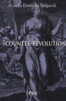 Our counter-revolution - Fineschi Sergardi Guido