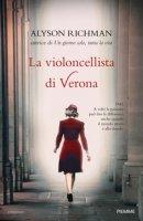 La violoncellista di Verona - Richman Alyson