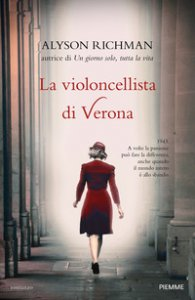 Copertina di 'La violoncellista di Verona'