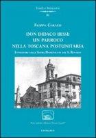Don Didaco Bessi: un parroco nella Toscana postunitaria - Coralli Filippo