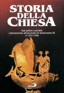 Copertina di 'Dal primo Concilio lateranense all'avvento di Innocenzo III (1123 - 1198) [VOL. IX/1]'