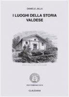 I luoghi della storia valdese - Daniele Jalla