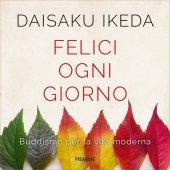 Buddismo giorno per giorno - Daisaku Ikeda