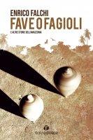 Fave o fagioli - Enrico Falchi
