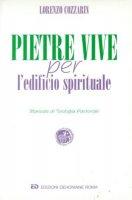 Pietre vive per l'edificio spirituale - Cozzarin Lorenzo