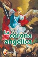 La corona angélica. Ediz. spagnola