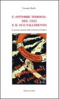L' «Ottobre tedesco» del 1923 e il suo fallimento. La mancata estensione della rivoluzione in Occidente - Basile Corrado