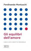 Gli Equilibri dell'amore - Ferdinando Montuschi