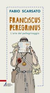Copertina di 'Franciscus peregrinus'