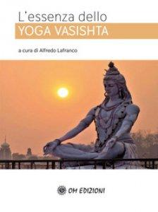 Copertina di 'L' essenza dello Yoga Vasishta'