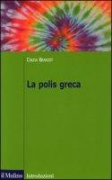 La polis greca - Bearzot Cinzia