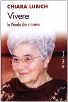 Vivere - Lubich Chiara