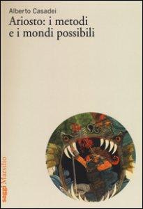 Copertina di 'Ariosto: i metodi e i mondi possibili'