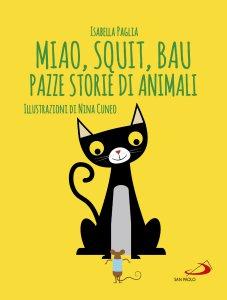 Copertina di 'Miao, squit, bau'