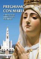 Preghiamo con Maria - Movim.Messaggio Fatima Livorno