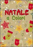 Natale a colori - Goodings Christina