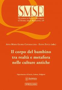 Copertina di 'SMSR. 19: Corpo del bambino tra realtà e metafora nelle culture antiche. (Il)'