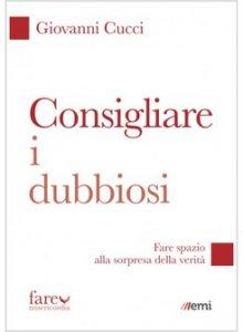 Copertina di 'Consigliare i dubbiosi'