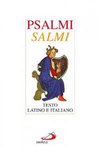 Copertina di 'Psalmi e salmi. Testo latino e italiano'