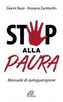 Stop alla paura - Gianni Bassi , Rossana Zamburlin