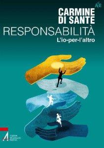 Copertina di 'Responsabilità. Fuoriuscita dalla crisi'