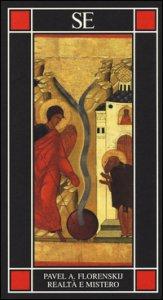 Copertina di 'Realtà e mistero. Le radici universali dell'idealismo e la filosofia del nome'