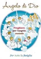 Angelo di Dio, preghiere per l'angelo custode