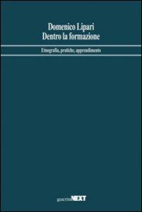 Copertina di 'Dentro la formazione. Etnografia, pratiche, apprendimento'