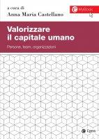 Valorizzare il capitale umano - Anna Maria Castellano