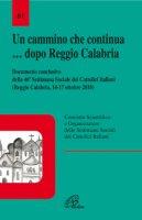 Un cammino che continua... dopo Reggio Calabria - Comitato Scientifico