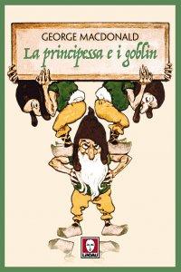 Copertina di 'La principessa e i goblin'